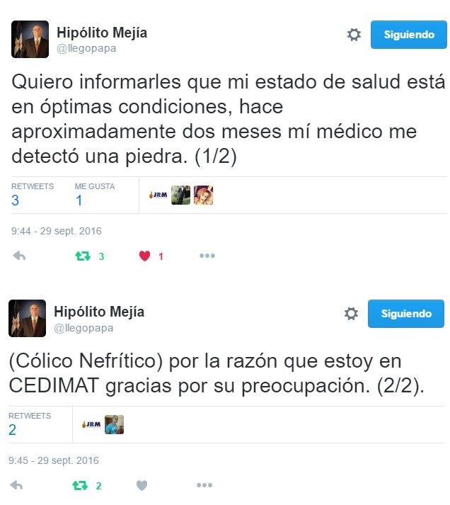 EX PRESIDENTE HIPOLITO MEJIA VÍA TWITTER AFIRMA QUE ESTADO DE SALUD ESTA EN ÓPTIMAS CONDICIONES