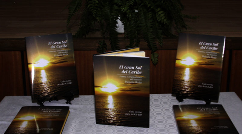 """Soka Gakkai Internacional de la RD pone a circular libro conmemorativo """"El Gran Sol del Caribe"""""""