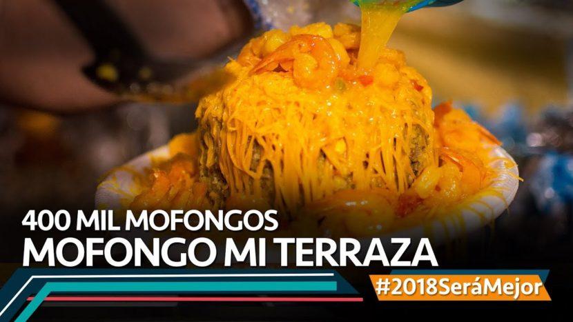 400 mil mofongos. Mofongo Mi Terraza. #2018SeráMejor
