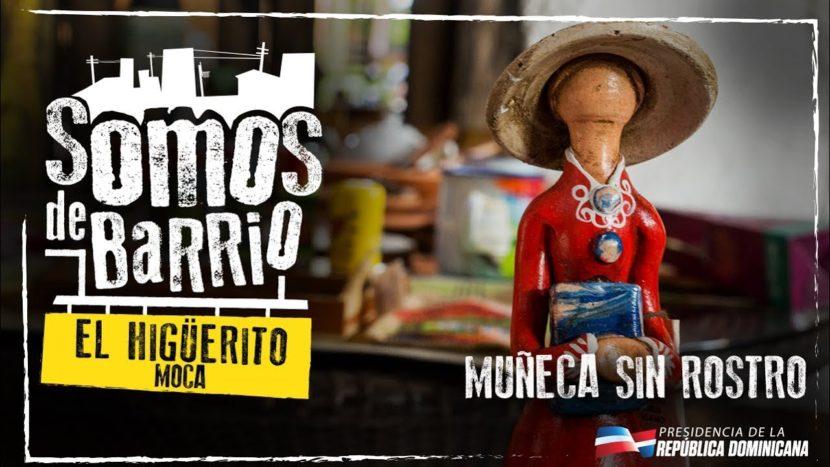 El Higüerito, Moca. Muñeca sin rostro
