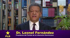 Mensaje Dr. Leonel Fernández PLD sobre propuesta del presidente Danilo Medina